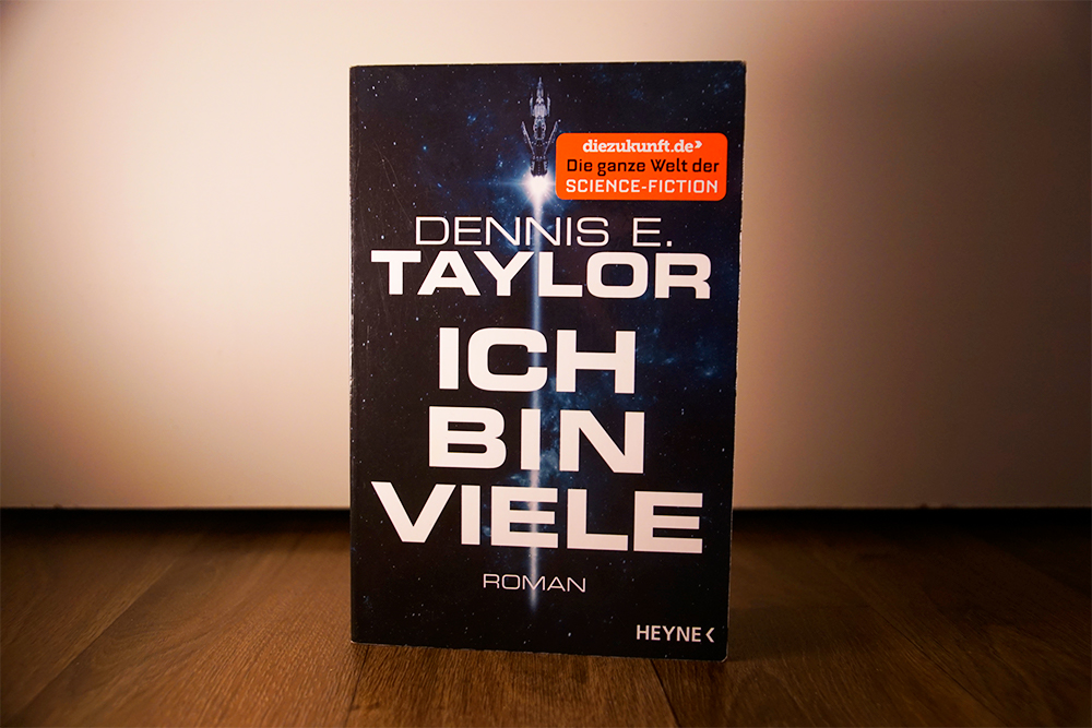 Das Buchcover von Ich bin Viele von Dennis E. Taylor. Foto: Kia Kahawa
