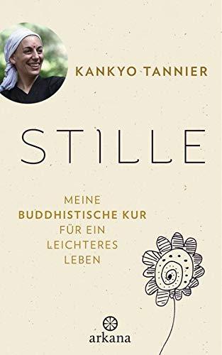 Meine buddhistische Kur für ein leichteres Leben – Stille [Rezension]
