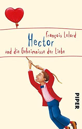 Clara und die Liebe – Hector und die Geheimnisse der Liebe [Rezension]