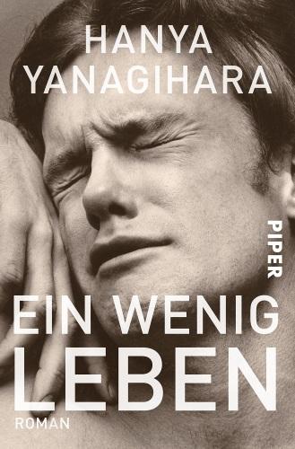 960 Seiten emotionale Achterbahn – Ein wenig Leben [Rezension]