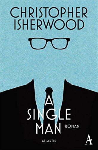 Ein Single mit feinem Gespür für Nichtigkeiten – A Single Man [Rezension]