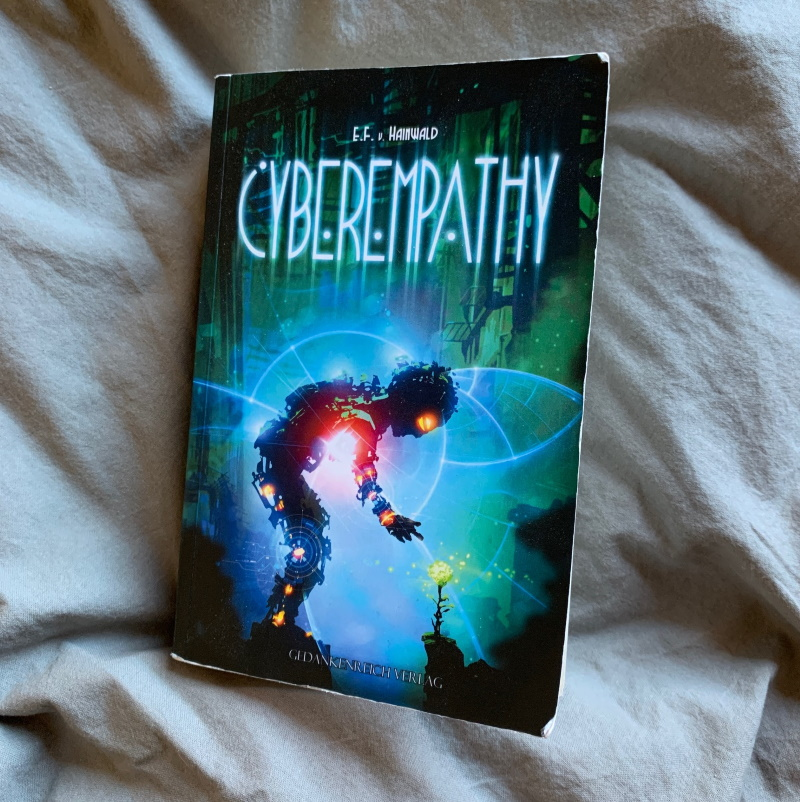 Cover von Cyberempathy von E. F. v. Hainwald. Foto: S. M. Gruber